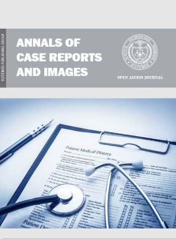 Annals of Case Reports and Images (ACRI)