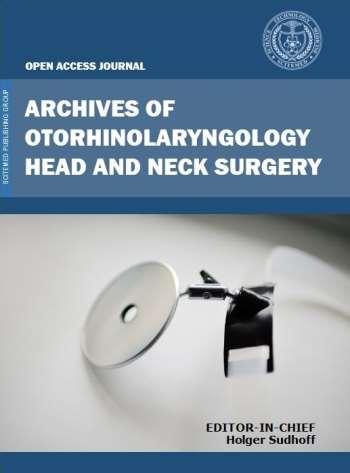 Archives of Otorhinolaryngology-Head & Neck Surgery (AOHNS)